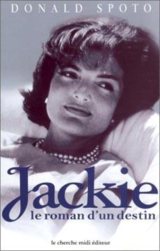 Spoto, Jackie. Le roman d'un destin
