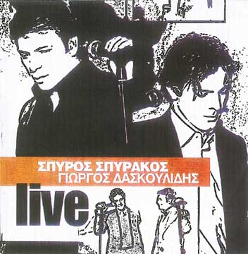 Spyrakos, Live