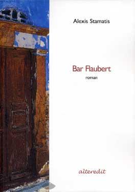 Stamatis, Bar Flaubert