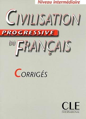 Steele, Civilisation Progressive du Français. Corrigés (Niveau Intermédiaire)