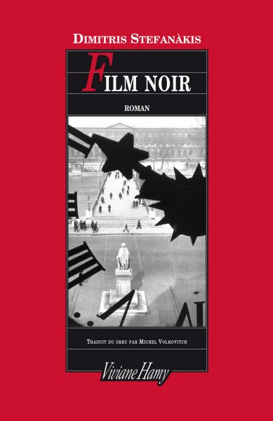 Stefanakis, Film noir