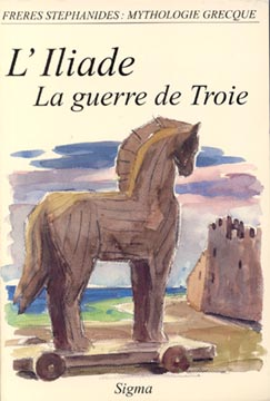 Stefanidis, L'Iliade. La guerre de Troie