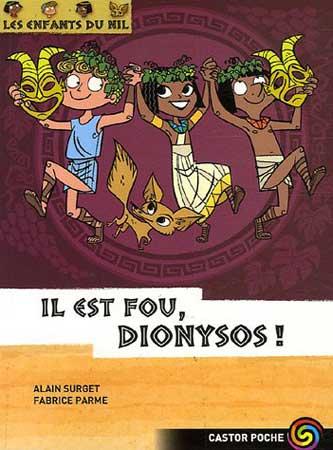 Surget, Les enfants du Nil T8 : Il est fou, Dionysos !