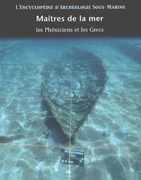 Maîtres de la mer. Les Phéniciens et les Grecs