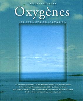 Oxygènes 1 - Les carnets de l'évasion