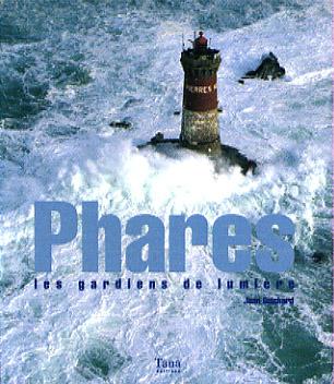 Phares, les gardiens de lumière
