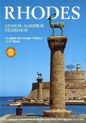 Rhodes, Lindos, Kamiros, Filerimos. Le Palais des Grands Maξtres et le Musιe