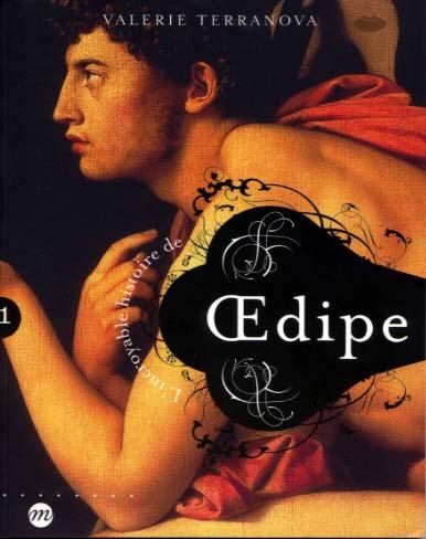 L'incroyable histoire de Oedipe