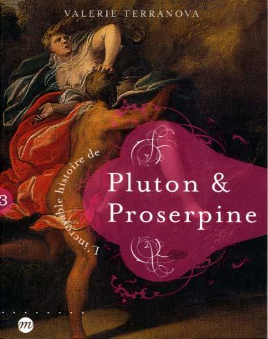 L'incroyable histoire de Pluton & Proserpine
