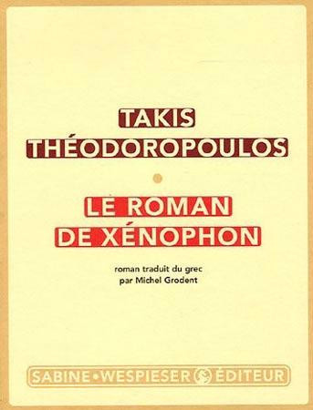 Théodoropoulos, Le roman de Xénophon