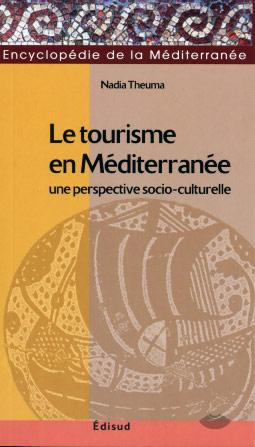 Le tourisme en méditerranée une perspective socio-culturelle