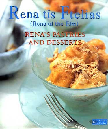 Rena tis Ftelias, Renas pastries and desserts