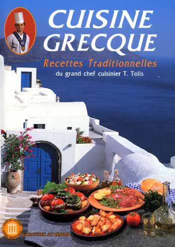 Cuisine grecque. Recettes traditionnelles