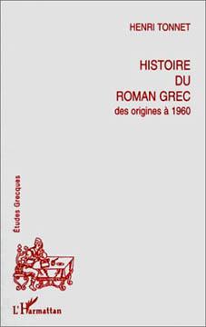 Histoire du roman grec, des origines à 1960