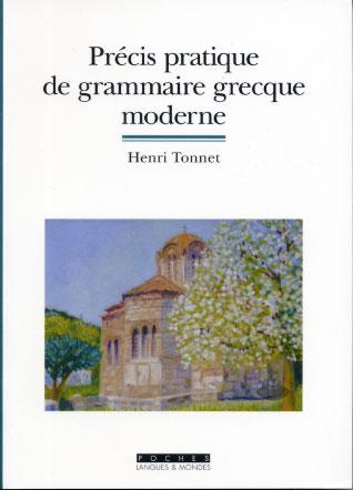 Tonnet, Pr�cis pratique de grammaire grecque moderne