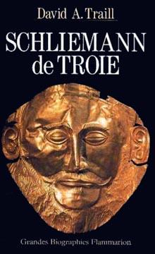 Traill, Schliemann de Troie