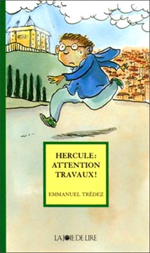 Trédez, Hercule : attention travaux !