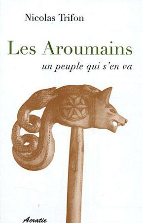 Les Aroumains un peuple qui s'en va