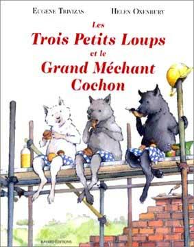 Trivizas, Les trois petits loups et le grand méchant cochon
