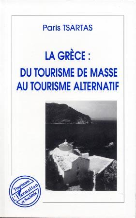Tsartas, La Grèce : du tourisme de masse au tourisme alternatif