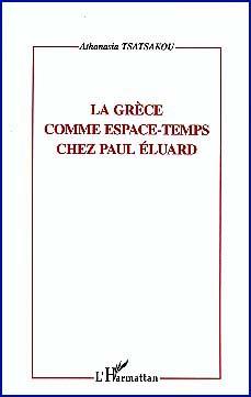 La Grθce comme espace-temps chez Paul Eluard