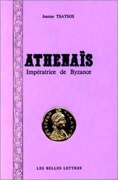 Tsatsos, Athénaïs, impératrice de Byzance