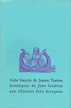 Tsatsos, Aube blanche