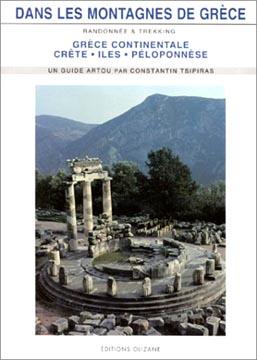Dans les montagnes de Grèce : Grèce continentale, Crète, Iles, Péloponnèse