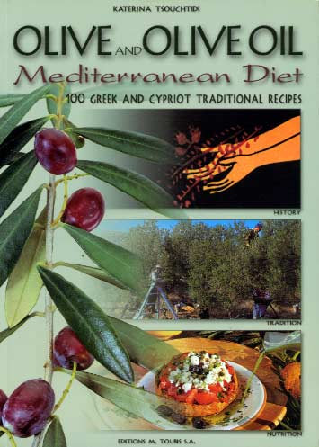Tsouchtidi, Olive and olive oil: Mediterranean diet