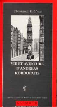 Vie et aventures d'Andréas Kordopatis