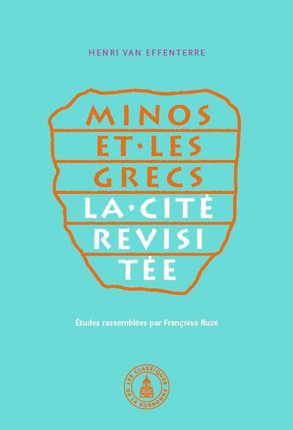 Minos et les grecs : La cit� revisit�e