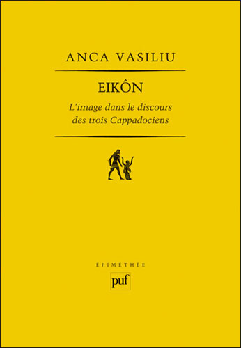 Vasiliu, Eikôn. L'image dans le discours des trois Cappadociens