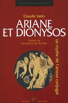 Vatin, Ariane et Dionysos. Un mythe de l'amour conjugal
