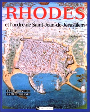 Rhodes et l'ordre de Saint Jean de Jérusalem
