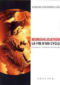 Vergopoulos, Mondialisation la fin d'un cycle