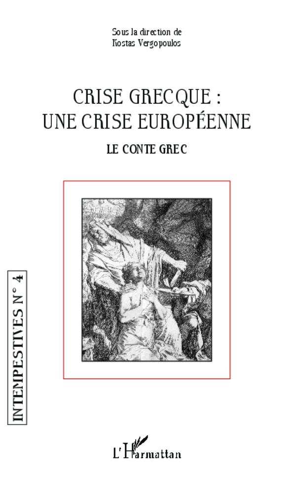 Crise grecque, une crise européenne