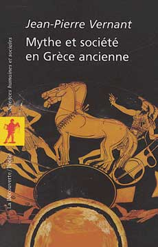 Vernant, Mythe et société en Grèce ancienne