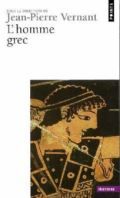 Vernant, L'homme grec