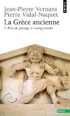 La Grèce ancienne 3. Rites de passage et transgressions