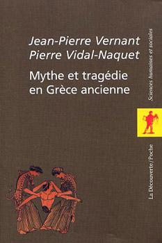 Mythe et Tragédie en Grèce ancienne (T1+T2 sous coffret)