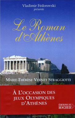 Vernet-Straggiotti, Le roman d'Athènes