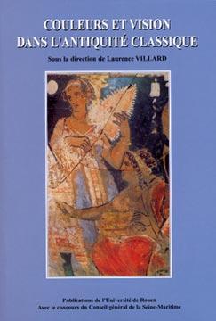 Couleurs et vision dans l'Antiquité classique