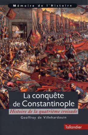La Conqute de Constantinople