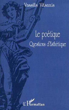 Le po�tique. Questions d'esthetique