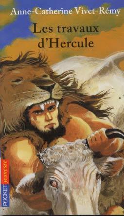 Vivet-Rémi, Les travaux d'Hercule