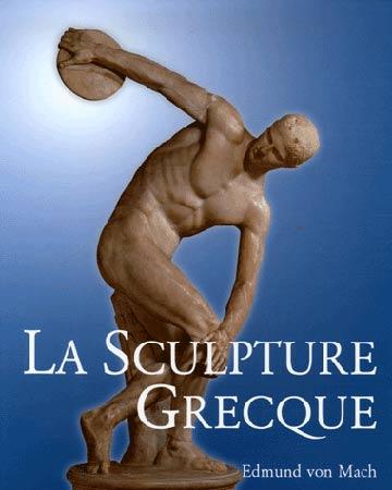 Von Mach, La sculpture grecque