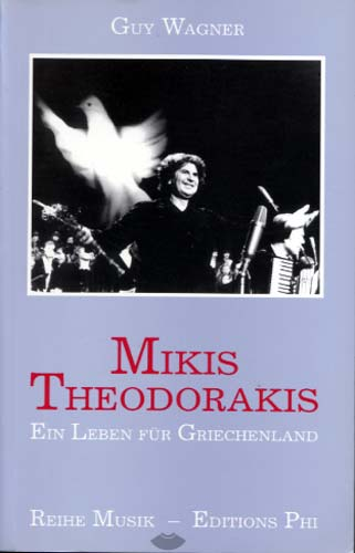 Mikis Theodorakis. Ein Leben fr Griechenland