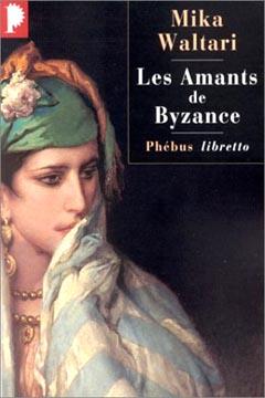 Waltari, Les amants de Byzance