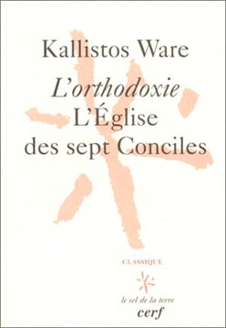 Ware, L'orthodoxie, l'Eglise des sept Conciles