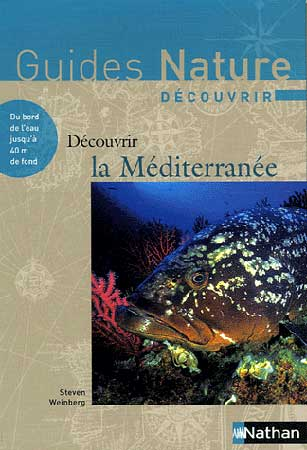 Weinberg, Découvrir la Méditerranée